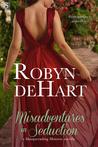 Misadventures in Seduction (Masquerading Mistresses, #3)