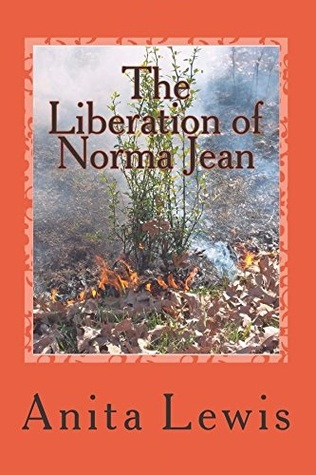 The Liberation of Norma Jean by Anita  Lewis