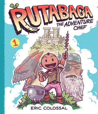 Rutabaga the Adventure Chef: Book 1