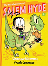 Dinosaur Dilemma (The Misadventures of Salem Hyde, #4)