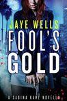 Fool's Gold (Sabina Kane)