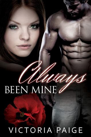 Always Been Mine by Victoria Paige
