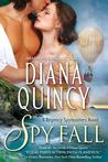Spy Fall by Diana Quincy