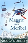 Maggie Does Meribel (Girls On Tour BOOK 3)
