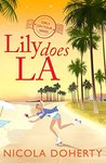 Lily Does L.A. (Girls On Tour BOOK 2)