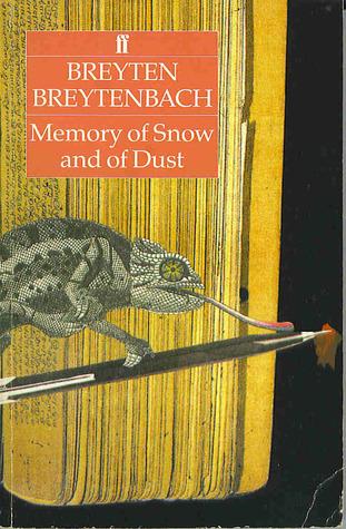 Memory Of Snow And Of Dust Breyten Breytenbach