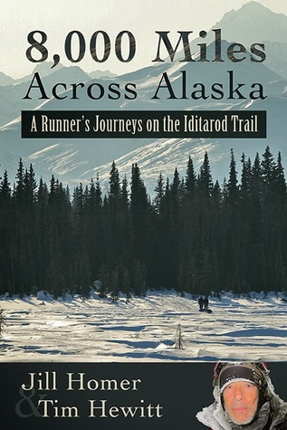 8,000 Miles Across Alaska by Jill Homer