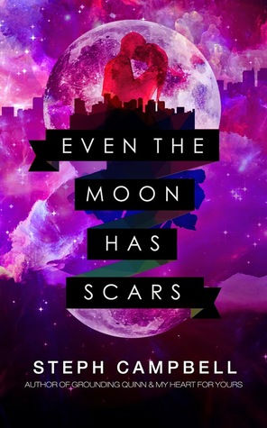 SALE EVENT:  Even The Moon Has Scars by Steph Campbell