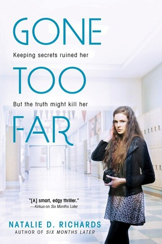 [ARC Review] Gone Too Far by Natalie D. Richards