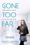Gone Too Far by Natalie D. Richards