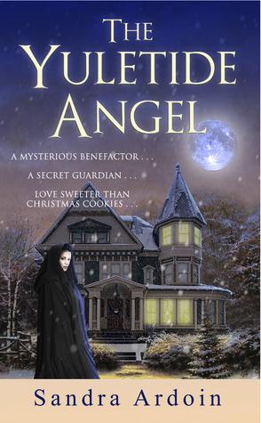 The Yuletide Angel by Sandra Ardoin