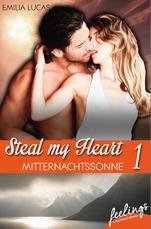 Mitternachtssonne (Steal my Heart, #1)  by  Emilia Lucas