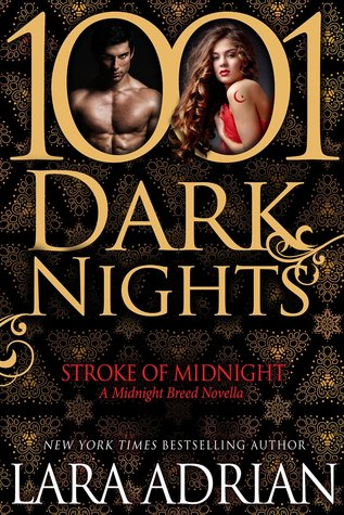 Review: Stroke of Midnight by Lara Adrian (@Mollykatie112, @lara_adrian)