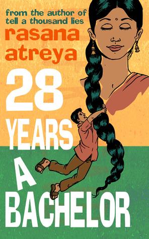 28 Years A Bachelor Rasana Atreya