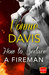 How to Seduce a Fireman (Wild Heat, #1) by Vonnie Davis