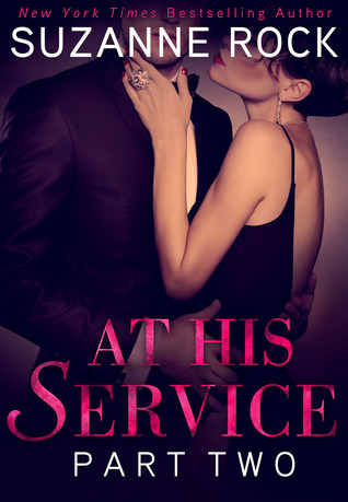At His Service: Part 2 (At His Service #2)