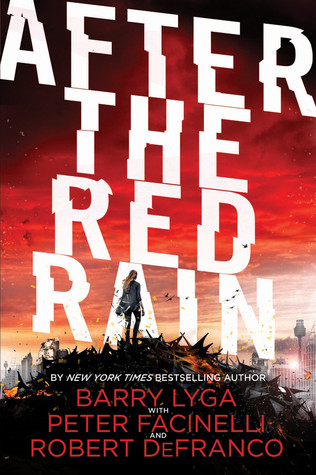 [DNF] After the Red Rain by Barry Lyga, Peter Facinelli and Robert DeFranco