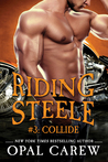 Riding Steele: Collide (Riding Steele, #3)