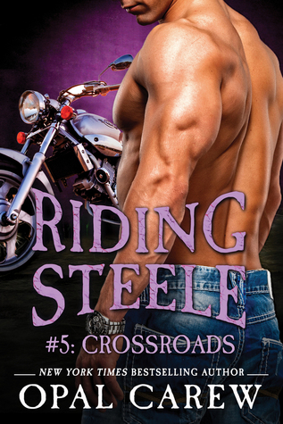 Riding Steele: Crossroads (Riding Steele, #0.5) (Ready to Ride, #3.5)