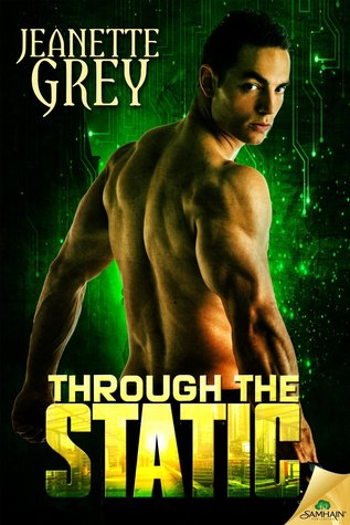 {Review} Through the Static by Jeanette Grey