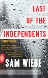 Last of the Independents (Vancouver Noir)