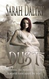 Dust by Sarah Daltry