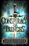 A Conspiracy of Princes (Allies & Assassins, #2)