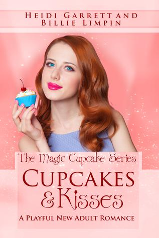 Cupcakes & Kisses by Heidi Garrett