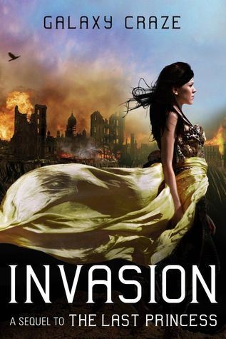 Invasion (Last Princess, #2)