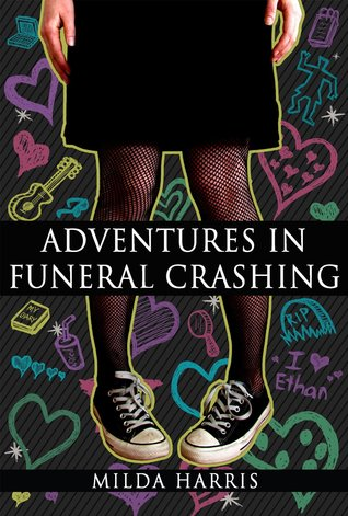 Adventures in Funeral Crashing (Funeral Crashing, #1)