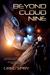 Beyond Cloud Nine (Beyond Saga #1) by Greg Spry