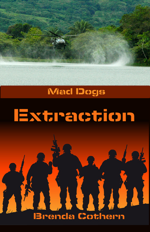 Extraction (Mad Dogs, #3)
