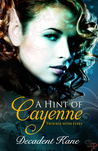 A Hint of Cayenne (The Trouble with Elves #4)
