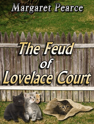 The Feud of Lovelace Court  by  Margaret Pearce