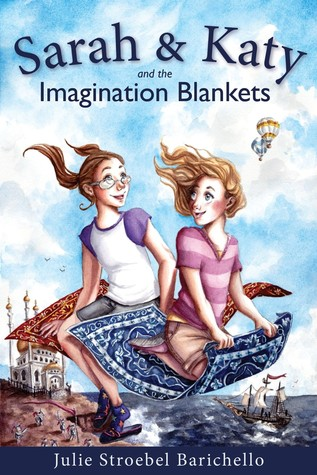 Sarah & Katy and the Imagination Blankets by Julie Stroebel Barichello