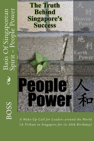 Basis Of Singaporean Spirit - People Power by Boss