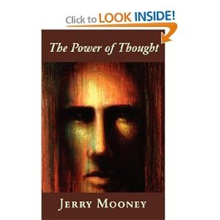 Power of Thought  by  Jerry Mooney