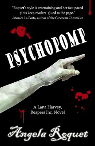 Psychopomp (Lana Harvey, Reapers Inc., #4)