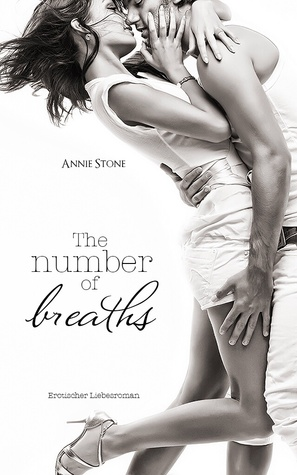 The number of breaths by Annie Stone