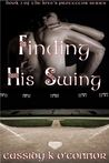 Finding His Swing (Love's Protector Series, #2)