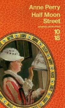 Half Moon Street (Charlotte & Thomas Pitt, #20)  by  Anne Perry