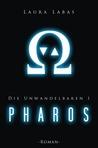 Pharos (Die Unwandelbaren, #1)
