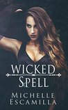 Wicked Spell (Dark Spell, #2)