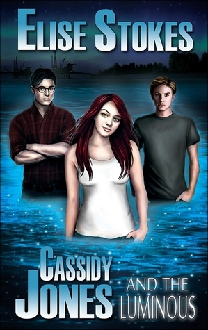 Cassidy Jones and the Luminous (Cassidy Jones Adventures, #4)