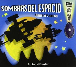 Sombras del Espacio Richard Fowler