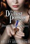 Darkest Powers Trilogy (Darkest Powers, #1-3)
