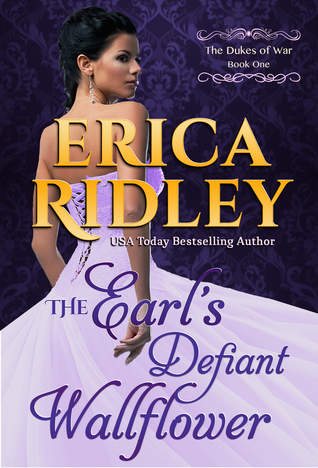 The Earl's Defiant Wallflower (The Dukes of War #1)