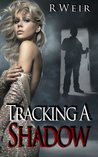 Tracking A Shadow: A Jarvis Mann Detective Novel (#2)