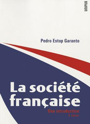 La Soci T Fran Aise: Une Introduction Garanto