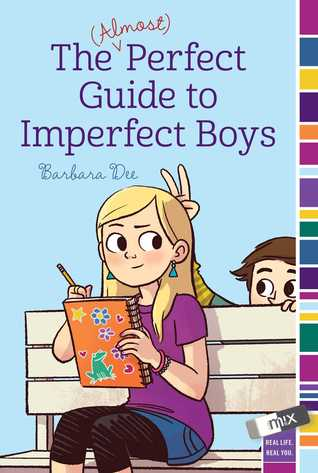 The (Almost) Perfect Guide to Imperfect Boys